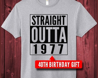 40th Birthday Shirt Born In 1977 Gift For 40 Year Old Funny Cute T-Shirts