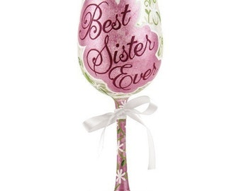 "Lolita Wine Glass ""Best Sister Ever"""
