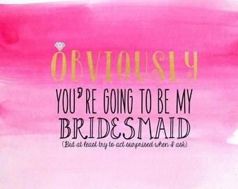 Funny Bridesmaid Proposal