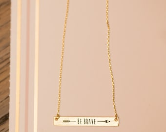 "Necklace, ""Be Brave"""