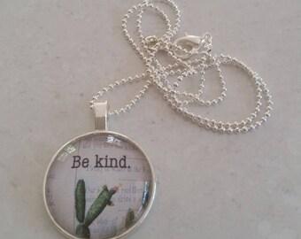 Be Kind Glass Pendant