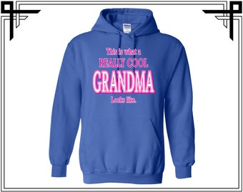 This Is What a Really Cool Grandma Looks Like Hoodie Hoodies Hooded Sweatshirt Gifts For Party Top Tops Gift For Him Best Grandma Ever7