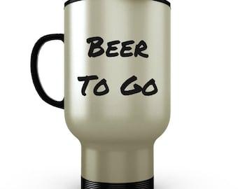 Beer to Go - Funny Coffee Travel Mug