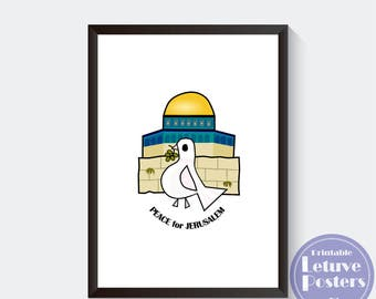 """PEACE for JERUSALEM- Dove- Israel Printable Poster- Palestine Wall Art - Instant Download- Temple Mount -Old City (A3 A4 &  8""""x10"""" 11""""x14"""")"""