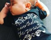 Nevertheless She Persisted -- Feminist Inc -- Baby & Toddler Unisex Shirt -- Elizabeth Warren -- Feminism T-Shirt -- Baby Activist