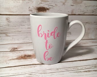 Bride-To-Be Coffee Mug