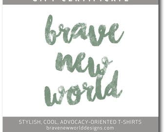 Brave New World Designs Gift Certificate
