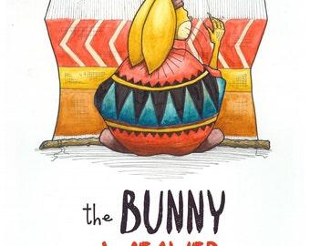The Bunny Weaver