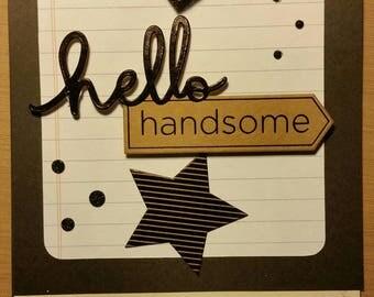 Hello Handsom greeting card