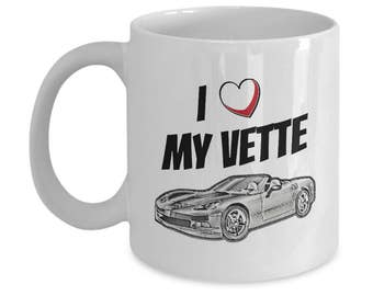 Chevy Corvette Coffee Mug a Great Gift For Him! Vintage Corvette Mug or Corvette Art our I Love My Corvette Gift For His Man Cave Is Perfect