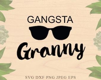 Gangsta Granny SVG Grandmother svg Grandma svg Nana SVG Christmas Cut Files Dxf Eps files Cricut files for Silhouette files Cricut Downloads