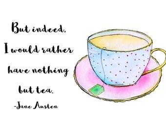 Teacup print, Jane Austen Quote