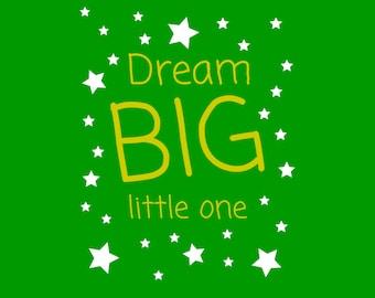 Dream Big Quote, Lime Time, DIGITAL Dream Big Little One Poster, dream big print, Nursery Wall Art, dream big Art Print, dream big Nursery
