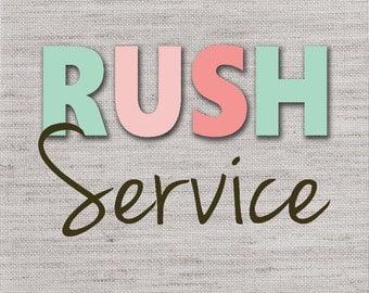 Rush Service Fee