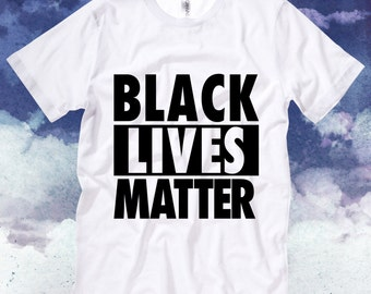 Black Lives Matter Custom T Shirt Unisex Adults , Equal Rights , Civil Rights Movement