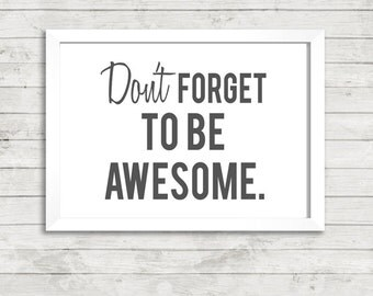 Don't Forget to be Awesome Quote A4 Art Print / Giclee Print / Gallery Wall Art / Omber / Inspirational / Motivational