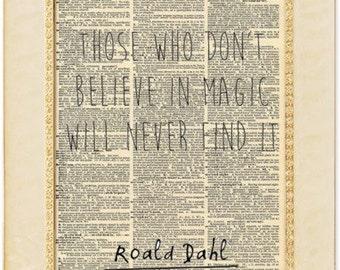 Roald Dahl magic quote artwork. Antique Dictionary paper Dahl quote print. Believe in Magic print