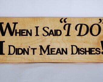 "Handmadeden ""I do"" pyrography (wood burned) sign"