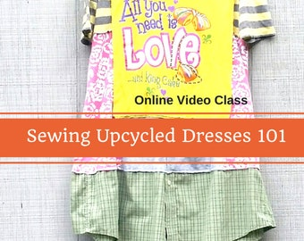 Sewing Classes, Upcycled Sewing, Refashion, Reclaimed, Repurposed, Sew, Online Class, Boho, Sewing 101, Tutorials, Vintage, Patterns, Plus
