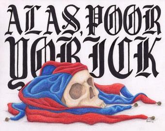 Alas Poor Yorick: Art Print, Hamlet quote, hand lettering, illustration