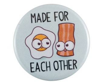 """Made For Each Other 1.25"""" Button Pin"""