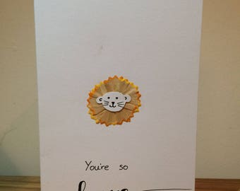 Lion Pencil Shavings Card - You're So Brave