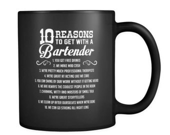 10 Reasons to Get with a Bartender Coffee Mug | Funny Bartending Coffee Mug for Bartenders