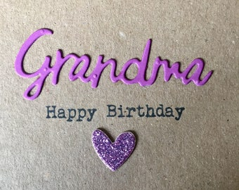 Grandma Happy Birthday card. Handmade. Grandma.Heart.