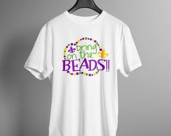 Bring On The Beads Mardi Gras Tee Shirt