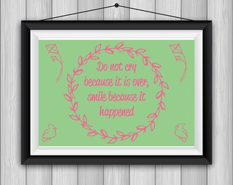 Don't Cry, Smile print *INSTANT DOWNLOAD*