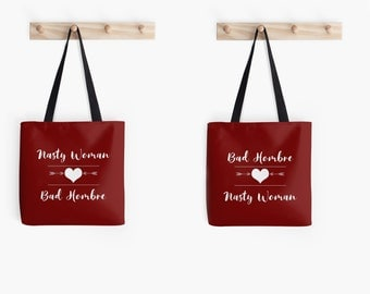 Nasty Woman Loves Bad Hombre   Matching Couples Bags   Bag Hombre Bag   Nasty Woman Bag   Protest Bags   Activist Love   Couples Bags