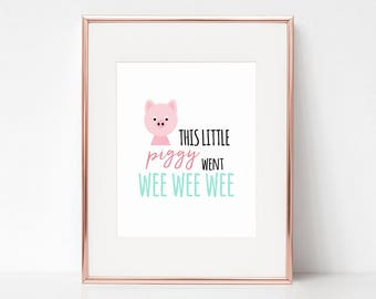 This Little Piggy Went Wee Wee Wee, 11x14 Digital Download Prints, Wall Art, Girl Nursery, Pig Nursery, Playroom, Arbor Grace Collections