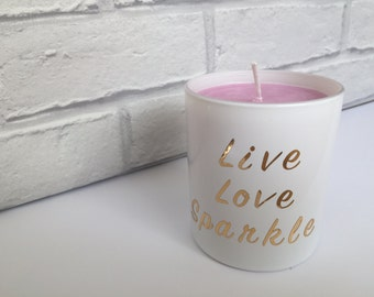 Chocolate Orange Scented Soy Wax Container Candle With the slogan 'Live, Love, Sparkle'