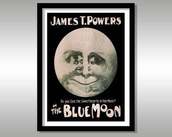 James T. Powers in The Blue Moon - Reproduction Theatre Poster - Theatre Poster Art 1906 - Wall Art - Vintage Print