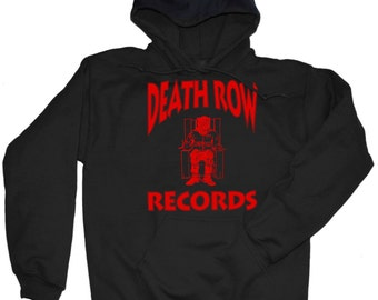 Death Row Records Sweatshirt - Death Row Records T Shirt - Vintage Hip Hop T Shirt -  2pac Biggie Snoop Dogg - Dogg Pound West Coast Hip Hop