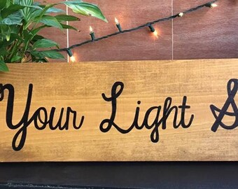 Wood 'Let Your Light Shine' Sign