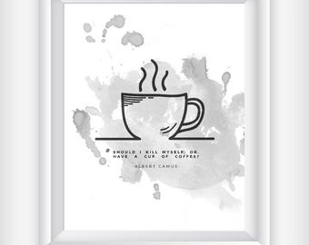 Coffee Print, Coffee Printable Poster, The Stranger, Albert Camus Quote, Home Decor Kitchen Print, Black White Print,Adult Humor Gift
