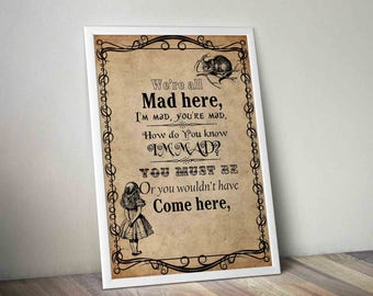 Have I Gone Mad? Typography Print, Quotes Print, Alice in Wonderland Quotes, Poster, Wall Art, Have I Gone Mad, Bonkers