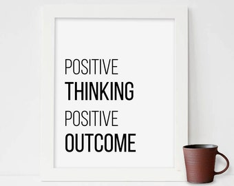 Positive thinking Positive Outcome,  Printable Art, Book Quote Print, Digital Print, Digital Download, Typography Poster,watercolor painting