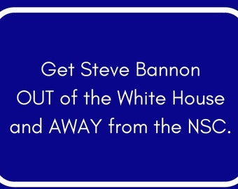 Send Progressive Postcards to Your Congress People about Steve Bannon.