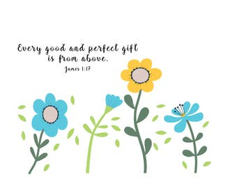 Every Good & Perfect Gift is From Above - Fine Art Print Perfect for a Baby's or Kid's Room or Nursery