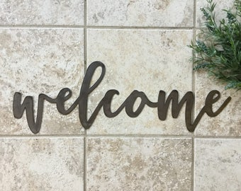"Metal ""welcome"" Sign"