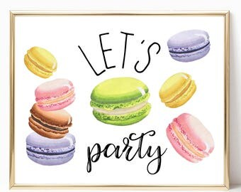 Macarons Let's Party 8x10 Printable, Instant Download, Macaron Poster, Macaron Birthday, Macaron Party Decor Sign, Party Dessert Sign