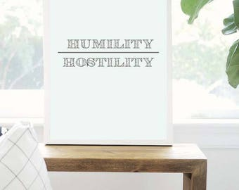 Humility over Hostility