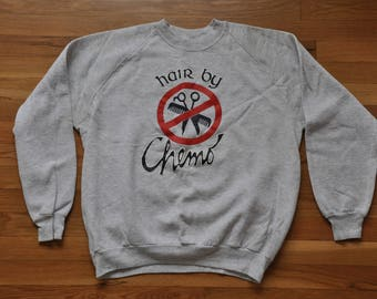 "Vintage 1988 ""Hair By Chemo"" Crewneck Sweatshirt // XL // Made in USA"