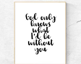 God only knows what I'd be without you | The Beach Boys | Printable | 8.5x11 | 8x10