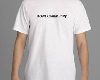 Uptown Props, #ONEcommunity, T-shirt
