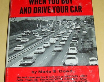 """Vintage 1967 Book """"How to Save Money When You Buy And Drive Your Car"""""""
