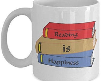 reading is happiness, White, Reader Mug, Reading Mug, Books Lover Gifts, Book lover Mug, book lover coffee mug, book lovers gifts