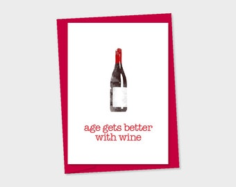 birthday card - Remember age gets better with wine – red wine bottle